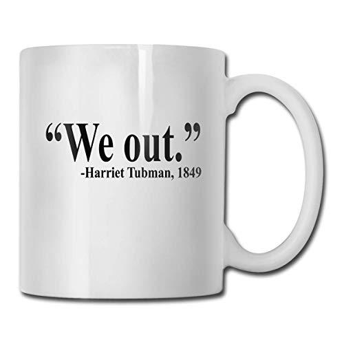 We Out-Harriet Tubman, 1849 tragbare klassische Keramiktasse, Kaffeetasse,...
