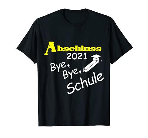 Abschluss 2021 Schulabschluss Abitur Realschule Hauptschule T-Shirt