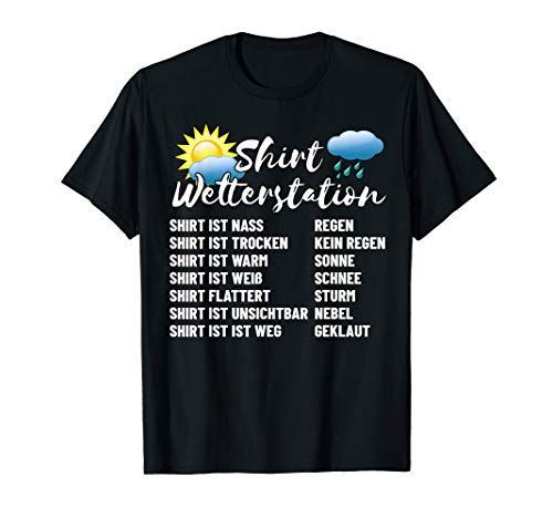Lustiges Wetterstation T-Shirt