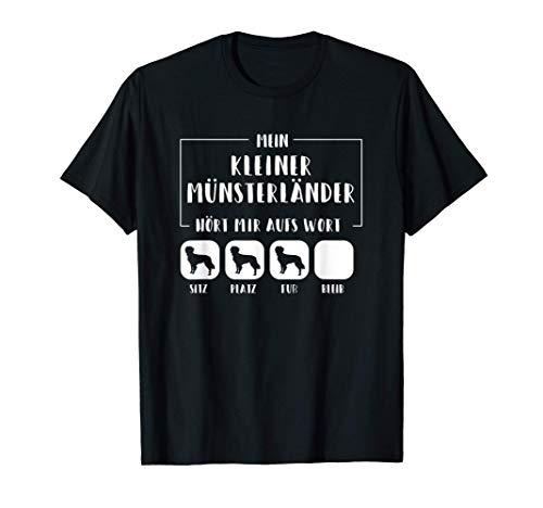 Mein Kleiner Münsterländer hört mir auf aufs Wort T-Shirt