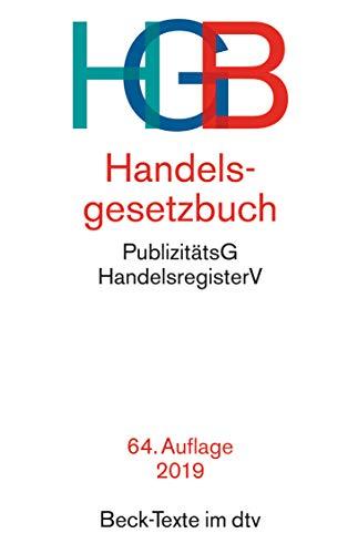 Handelsgesetzbuch HGB: mit Seehandelsrecht, mit Wechselgesetz und Scheckgesetz...