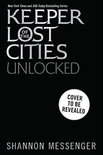 Unlocked Book 8.5 (Keeper of the Lost Cities) (English Edition)