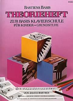 THEORIEHEFT - BASICS THEORY GRUNDSTUFE - arrangiert für Klavier [Noten /...