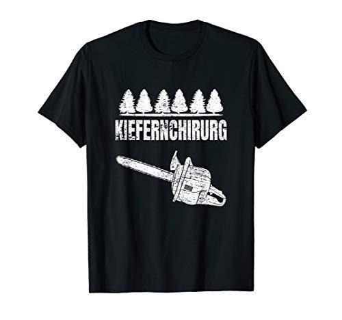 Kiefernchirurg Holz Kettensäge Holzfäller T-Shirt