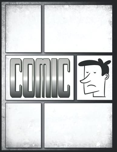 Comic Zeichnen Für Kinder Ab 10: Comic-Buch-Vorlage 100 Seiten, 4- 7 Panel,...