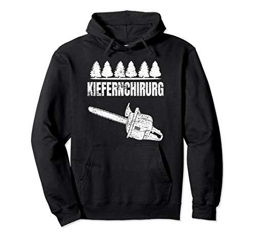 Kiefernchirurg Holz Kettensäge Holzfäller Pullover Hoodie