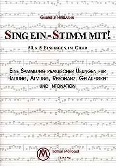 SING EIN - STIMM MIT 1 - arrangiert für Chor [Noten / Sheetmusic] Komponist:...