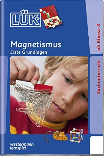LÜK-Übungshefte: LÜK: 3./4./5./6. Klasse - Sachunterricht: Magnetismus:...