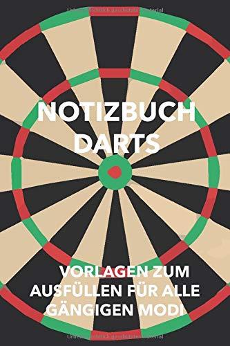 Notizbuch Darts: Punkteheft für's Dartspiel zum selber ausfüllen | 130...
