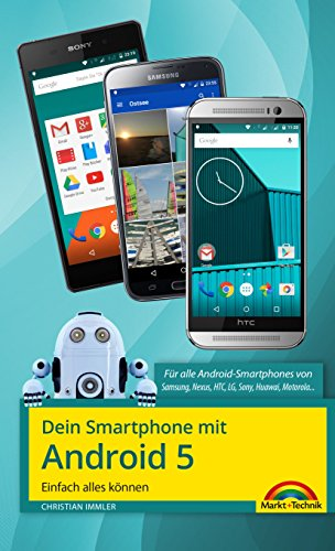 Dein Smartphone mit Android 5: Einfach alles können