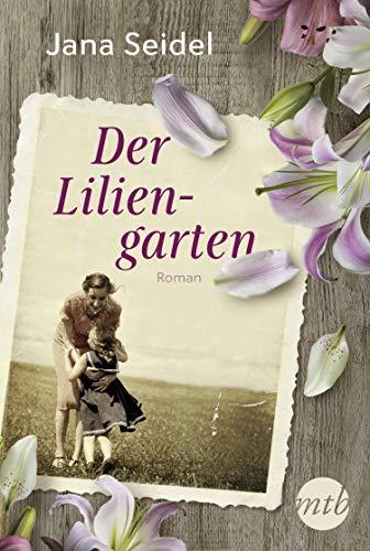 Der Liliengarten: Liebesroman Neuerscheinung 2020