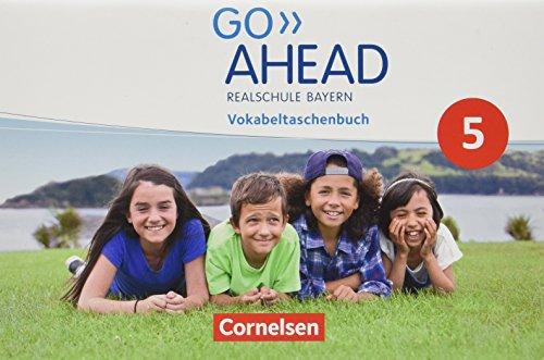 Go Ahead - Realschule Bayern 2017 - 5. Jahrgangsstufe: Vokabeltaschenbuch