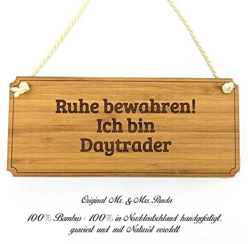 Mr. & Mrs. Panda Türschild Classic Schild Ich bin Daytrader - Beruf Berufe...