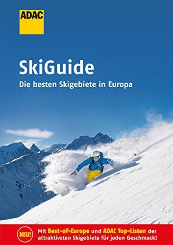 ADAC SkiGuide: Die besten Skigebiete in Europa