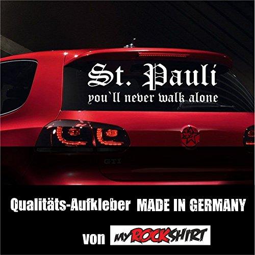 myrockshirt Super-Chicer St.Pauli Fussball-Fan You`ll Never Walk Alone Aufkleber...