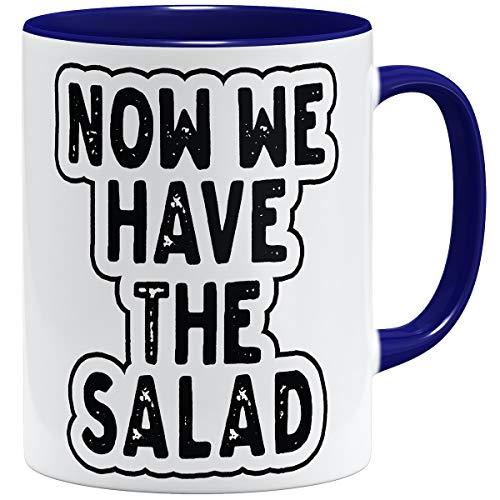 OM3® Now We Have The Salad Tasse   Keramik Becher   11oz 325ml   Denglisch...