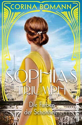 Die Farben der Schönheit – Sophias Triumph: Roman