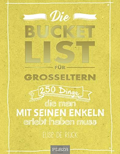 Die Bucket List für Großeltern: 250 Dinge, die man mit seinen Enkelkindern...